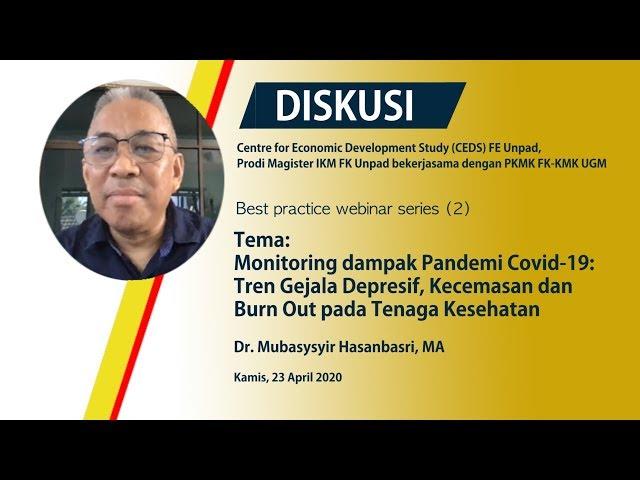 Diskusi Mental Health Pada Tenaga Kesehatan Di Masa COVID 19_Dr  Mubasysyir Hasanbasri, MA