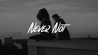 Lauv - Never Not (Lyrics)
