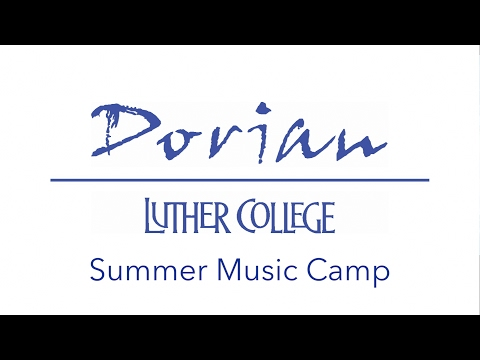 Luther College Dorian Summer Music Camp Promotional Video