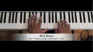 Blue Bossa/ Jazz Piano/ David Grant