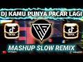 DJ ANDAIKAN ENGKAU TAU X KAMU PUNYA PACAR LAGI X FERGUSO | Slow Beat Viral Tik Tok