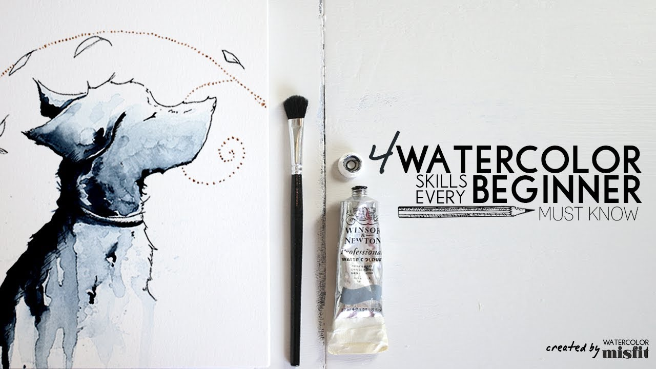 4 Essential Watercolor Skills Every Beginner Must Know ...