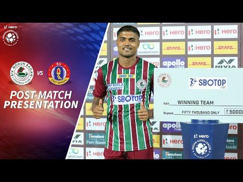 Post-match Presentation - ATK Mohun Bagan 3-1 SC East Bengal - Match 99   Hero ISL 2020-21