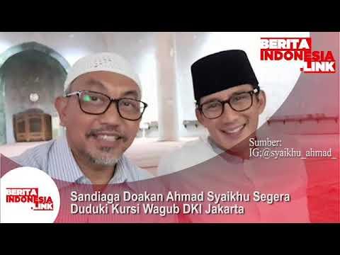 Sandiaga Uno doakan Ahmad Syaikhu segera duduki kursi Wagub DKI Jakarta.
