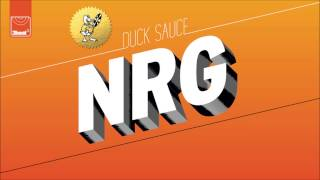 Duck Sauce - NRG (Club Mix)