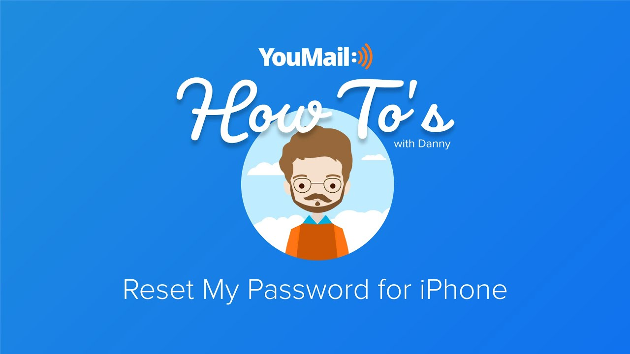 How to Reset my YouMail Password – Help Center