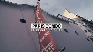 Paris Combo Moi Mon Ame Et Ma Conscience Live A La Cigale In Paris