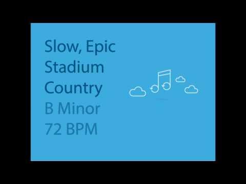 Slow, Epic Stadium Country - B Minor - 72 BPM - YouTube