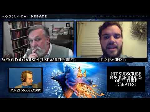 Debate With Pastor Douglas Wilson On War