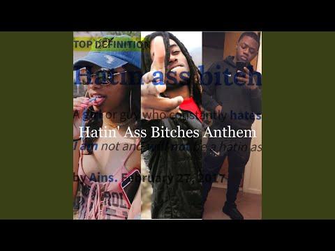 Hatin' Ass Bitches Anthem (feat. Pyt.Ny & Flyy)