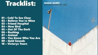 Nada Surf   You Know Who You Are Full Album 2016