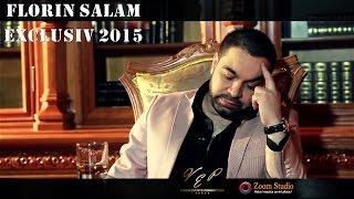 Florin Salam - Mi-e pofta de tine rau EXCLUSIV 2015