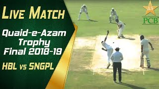 Live Match | Quaid-e-Azam Trophy 2018-19 Final | HBL vs SNGPL at Karachi | Day Two | PCB