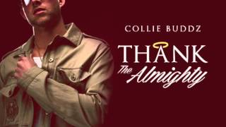 Thank the Almighty - Collie Buddz