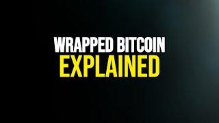 Tokenising Bitcoin on Ethereum?! | Wrapped Bitcoin ($WBTC)