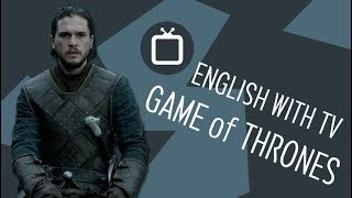 Learn English with Game of Thrones (Jon Snow)