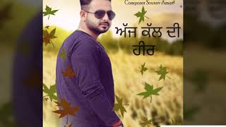 New Song AJ KAL DI HEER by SOURAV AMAR