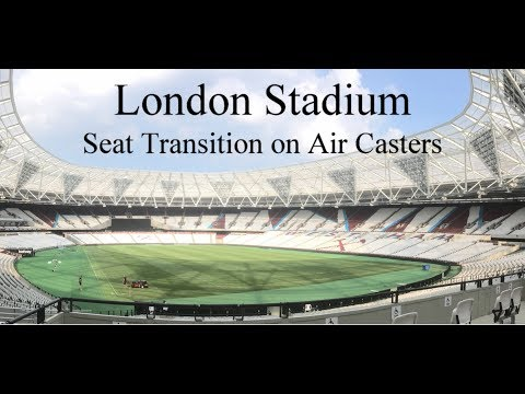 London Stadium Seating System Transition On Air Caster Technology