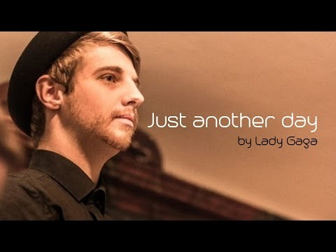 just-another-day---lady-gaga-(max-milian-cover)