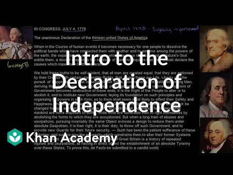 Background and introduction to the United States Declaration of Independence | Khan Academy