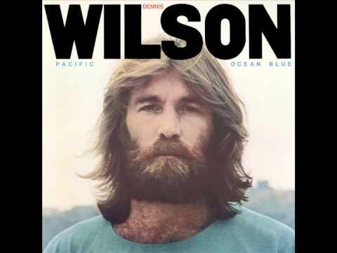 Dennis Wilson - Pacific Ocean Blues