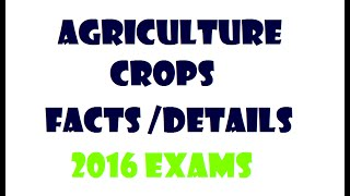 Agriculture and CROP Facts -2016