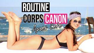 ROUTINE CORPS CANON APRES L ETE !!!