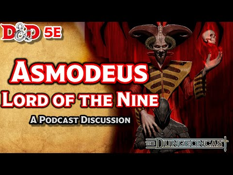 D&D 5E Asmodeus: Deities & Demigods-The Dungeoncast Ep. 86