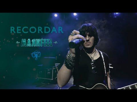 Markfeel - Recordar (Videoclip)