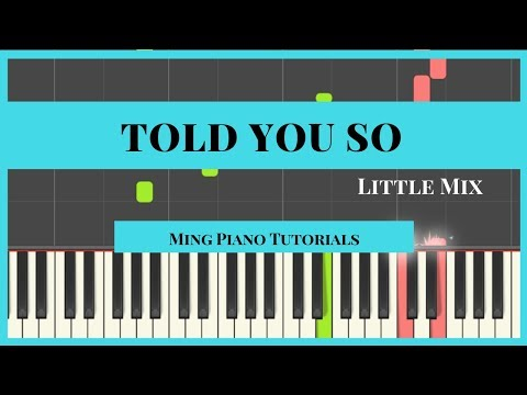 Told You So - Little Mix Piano Cover Tutorial (Midi Sheets)