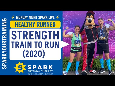 How To Strength Train To Run [Strengthening Exercises] Hamden CT: SPARK Physical Therapy (2020)