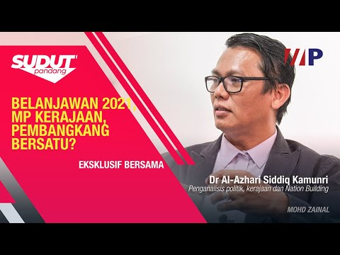 Belanjawan 2021: MP kerajaan, pembangkang bersatu?