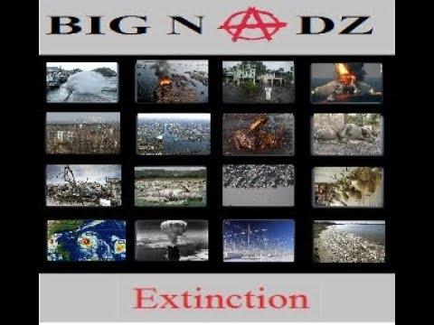 Big Nadz - Extinction