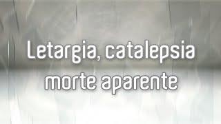 Pentateuco - Letargia, catalepsia e morte aparente