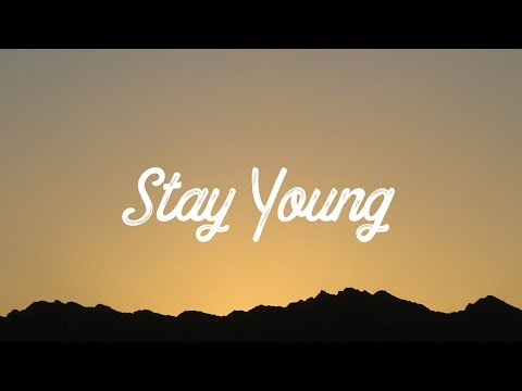 Mike Perry - Stay Young (Lyrics/Lyric Video) feat. Tessa