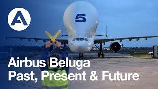 Airbus' Beluga: past, present and future