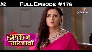 Ishq Mein Marjawan - 24th May 2018 - इश्क़ में मरजावाँ - Full Episode