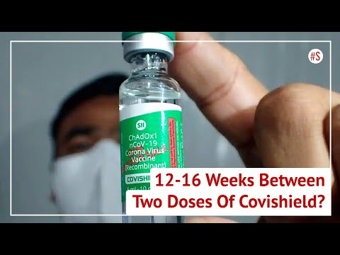 Government Panel Recommends Increasing Dosage Gap For Covishield To 12 Weeks, No Change For Covaxin