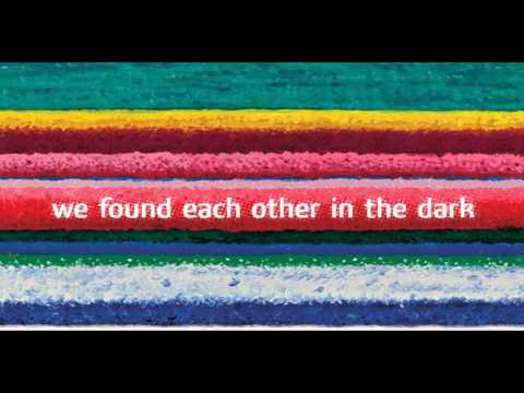 City and Colour - We Found Each Other in the Dark
