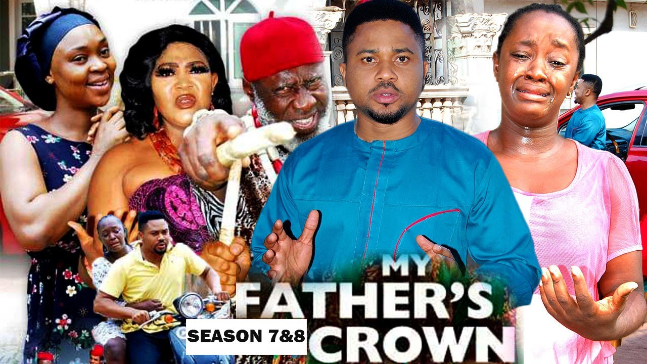 Download MY FATHER'S CROWN 7&8 {NEW LUCHI DONALD MOVIE) - 2021 LATEST NIGERIAN NOLLYWOOD MOVIES/ NOLLYWOOD