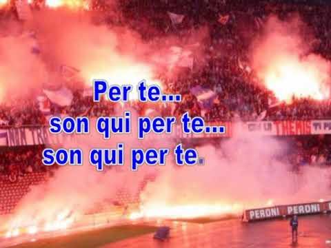 Nuovo coro Son qui per te.... (TESTO) Ultras Napoli