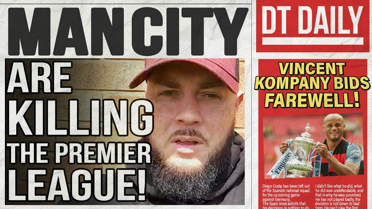 MAN CITY ARE KILLING THE PREMIER LEAGUE! | DT DAILY