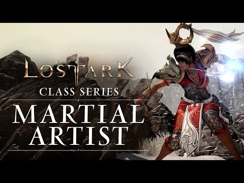 Lost Ark: Classes Series  Martial Artist (NA and EU)