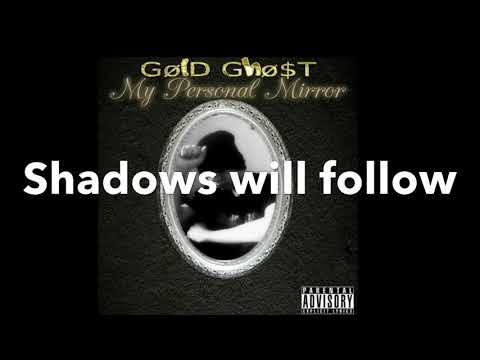 Shadows will follow