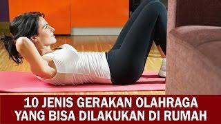 Video 10 Jenis Gerakan Olahraga yang Bisa Dilakukan di Rumah download MP3, 3GP, MP4, WEBM, AVI, FLV September 2018