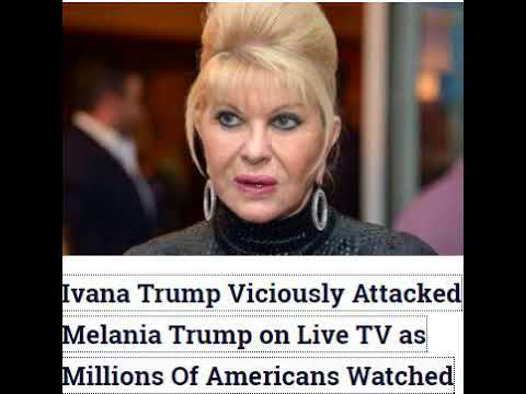 Ivana Trump Viciously Attacked Melania Trump on Live TV as Millions Of Americans Watched