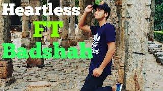 Heartless - Badshah | Dance Choreography | Ayushmaan Bhatt
