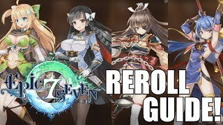REROLL GUIDE! Epic Seven - Who, Why, and How To Re-Roll!