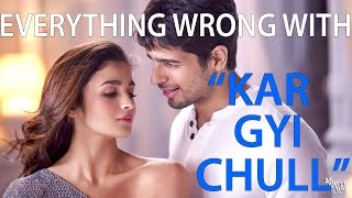 "Everything Wrong With - ""Kar Gyi Chull"" 