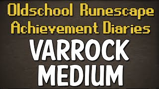 Varrock Medium Achievement Diary Guide | Oldschool Runescape